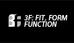 3F: Fit, Form, Function